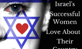 69 Things Israel's Successful Women Love About Their Country