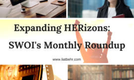 Expanding HERizons – SWOI's Monthly Roundup: May 2017