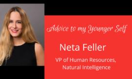 Advice to Your Younger Self: Neta Feller