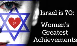 Israel is 70: Women's Greatest Achievements