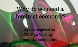 What is the Feminist Economy and Why Do We Need It?