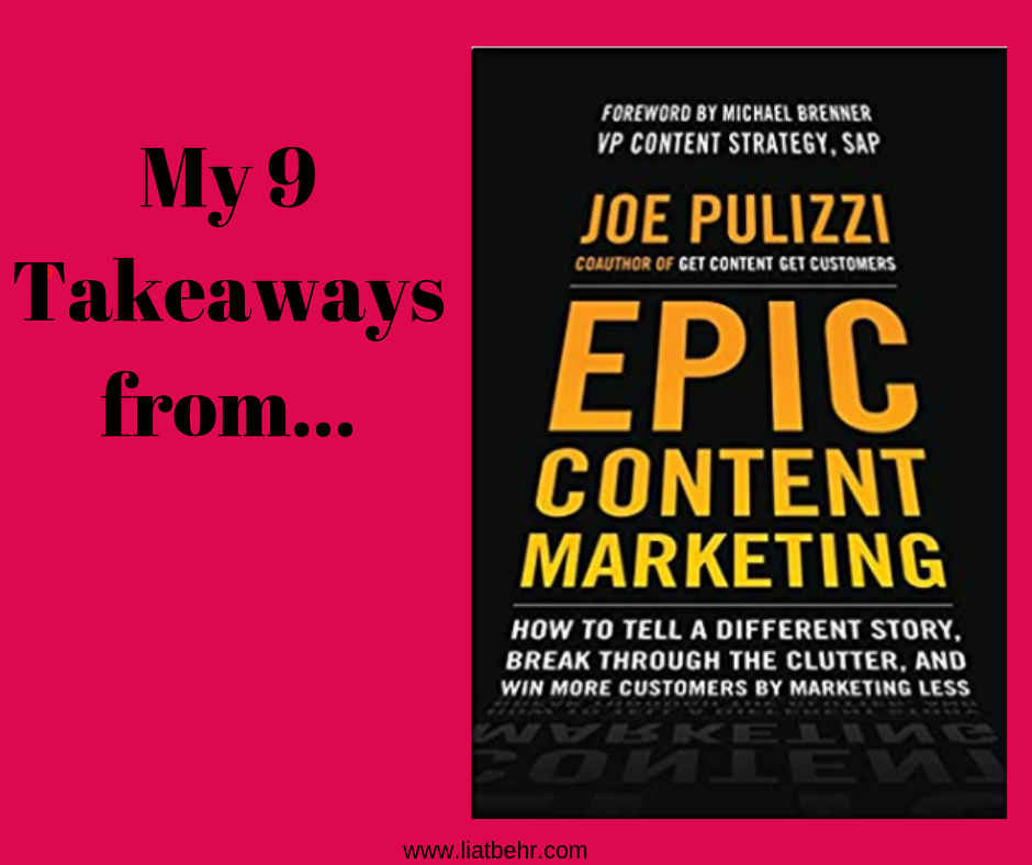 9 Things I Learned from Epic Content Marketing