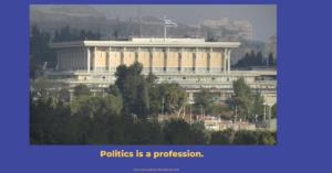 Politics is a profession