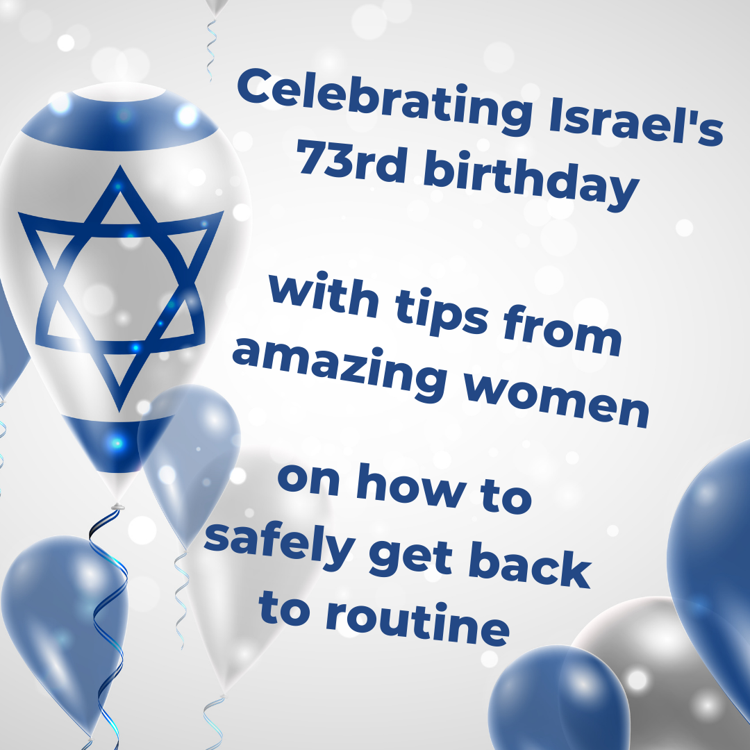 Yom Haatzmaut 2021: 73 Tips to Help You Get Back on Track